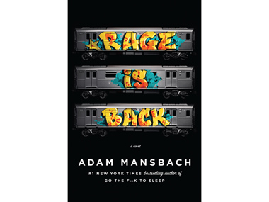 "Chapter 1 of Adam Mansbach's ""Rage is Back"" now on Rap Genius!"